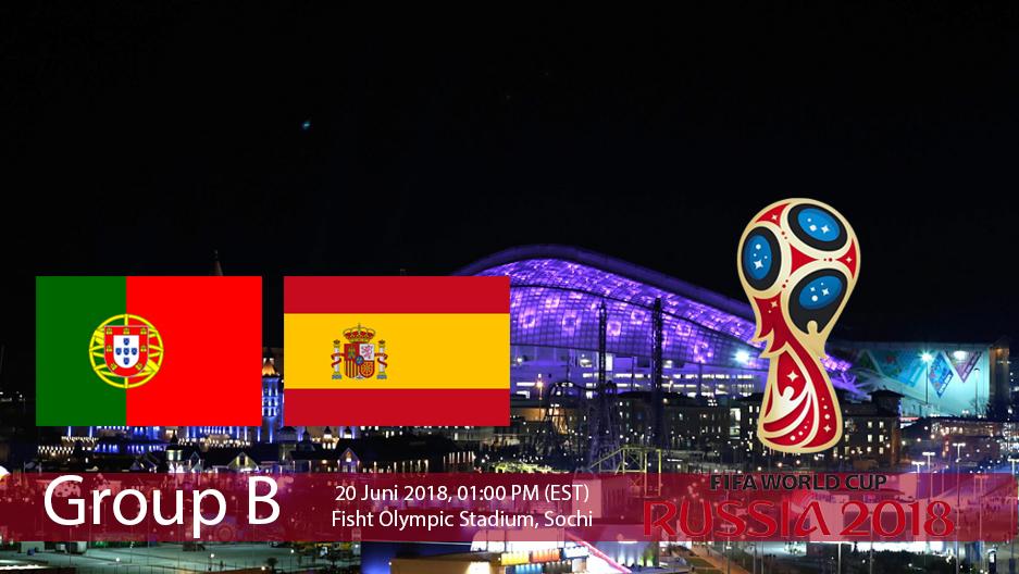 Pertandingan Grup B antara Portugal Vs Spanyol dalam Ajang Piala Dunia Rusia 2018